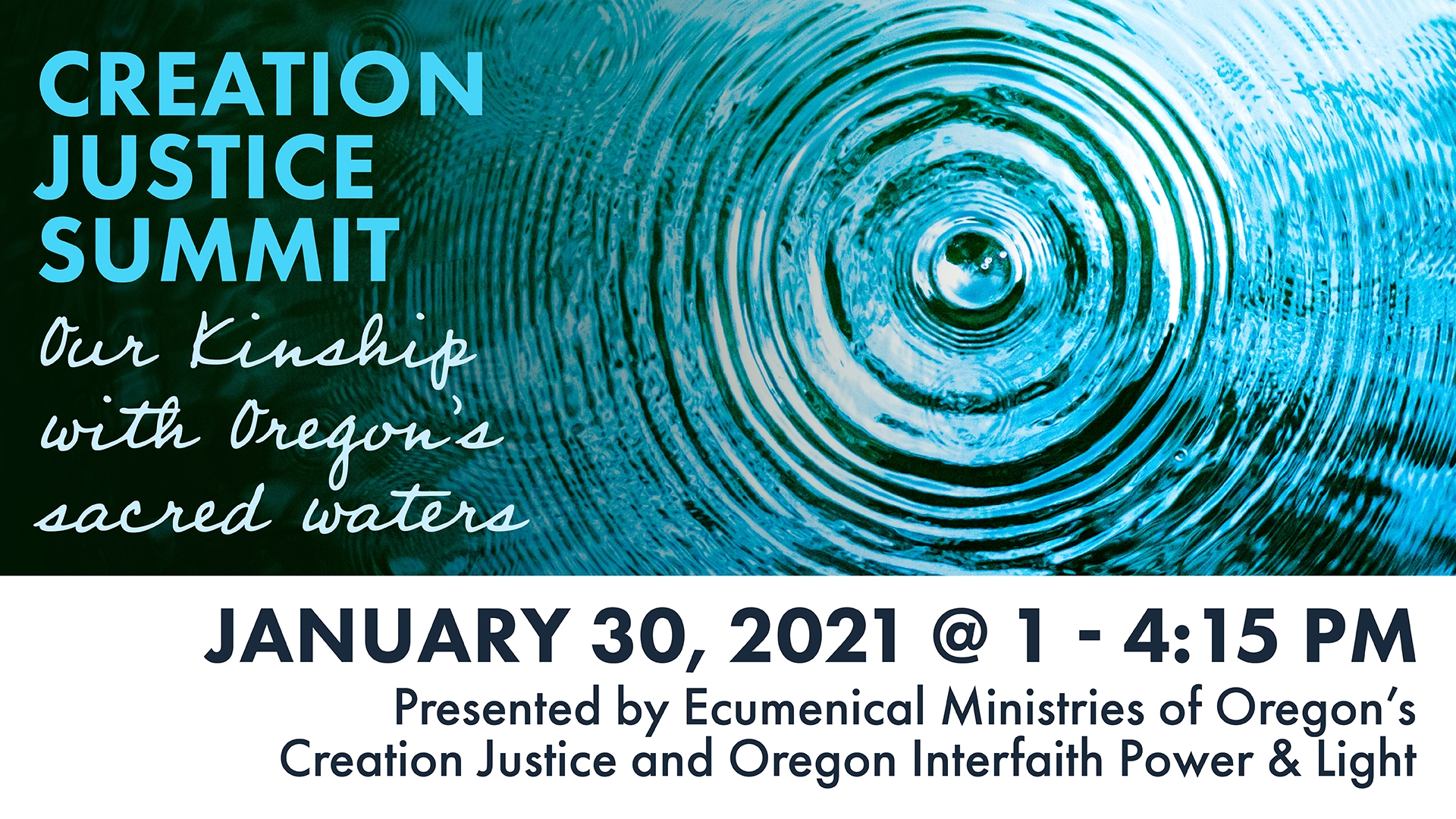 Creation Justice Summit: Our kinship with Oregon's sacred waters